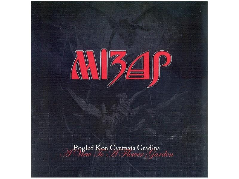Mizar (3) - Pogled Kon Cvetnata Gradina / A View To A Flower Garden