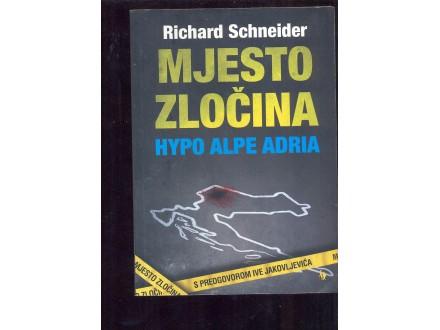 Mjesto zločina Hypo Alpe Adria Richard Schneider