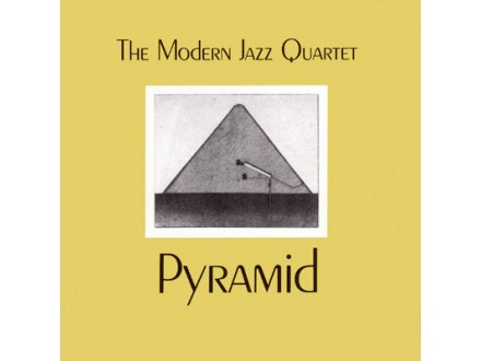 Modern Jazz Quartet, The - Pyramid