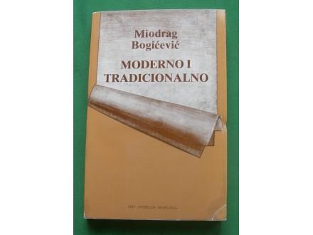 Moderno i tradicionalno - Miodrag Bogićević