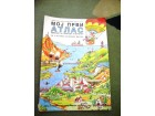 Moj prvi atlas - udžbenik za prirodu za treći razred