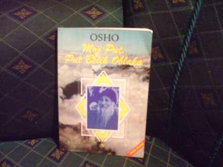 Moj put, Put Belih Oblaka, Osho
