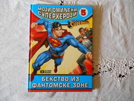 Moji omiljeni superheroji 5 - Supermen
