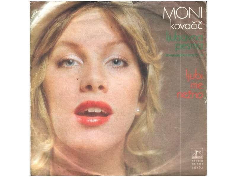 Moni Kovačič - Ljubavna Pesma / Ljubi Me Nežno