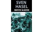 Monte Kasino, Sven Hasel, nova
