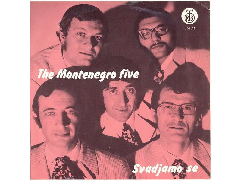 Montenegro Five, The - Svadjamo Se