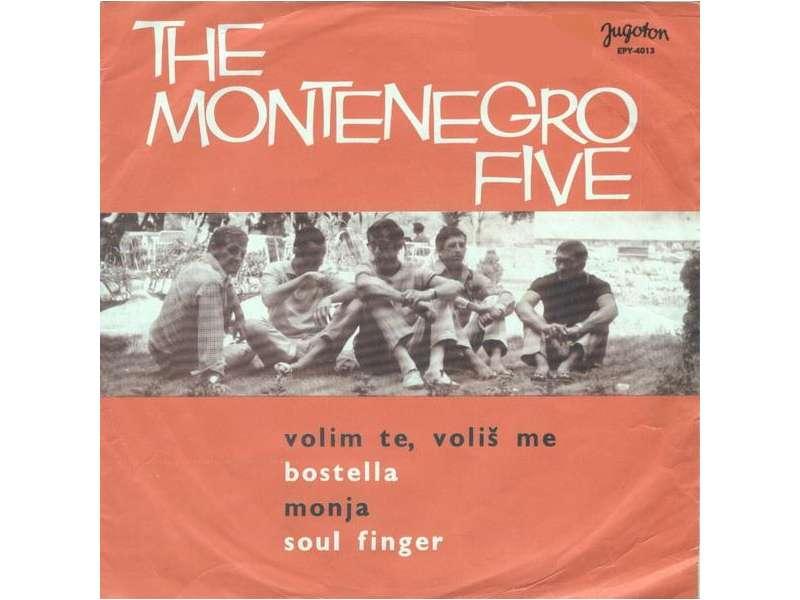 Montenegro Five, The - Volim Te, Voliš Me