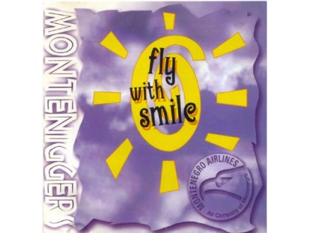 Monteniggers - Fly With Smile