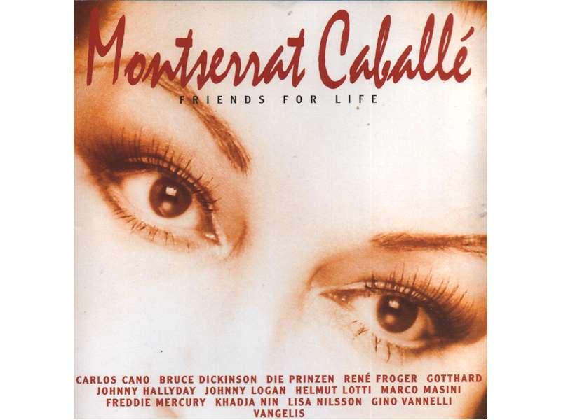 Montserrat Caballé - Friends For Life