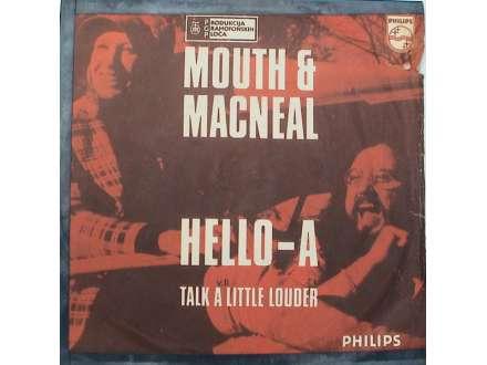 Mouth & MacNeal - Hello-A / Talk A Little Louder