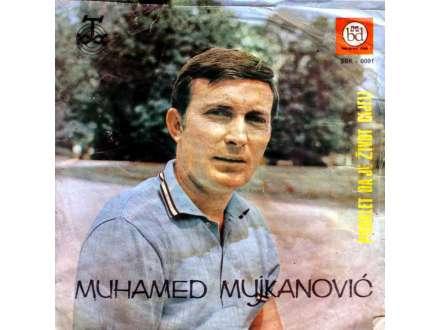 Muhamed Mujkanović - Proklet Da Je Život Cijeli
