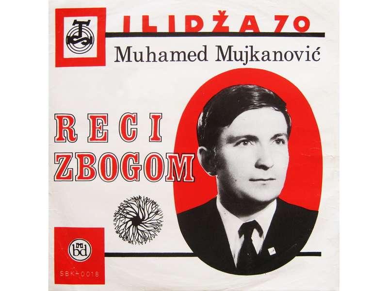 Muhamed Mujkanović - Reci Zbogom