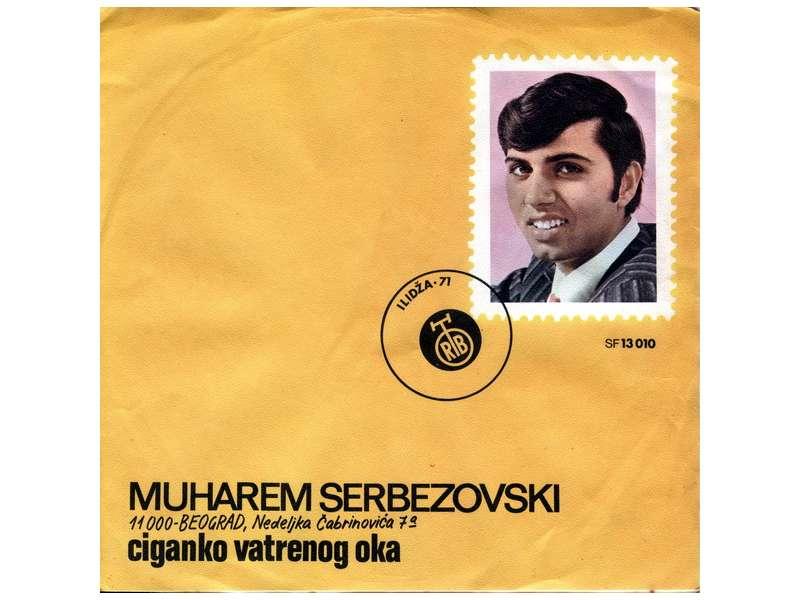 Muharem Serbezovski - Ciganko Vatrenog Oka