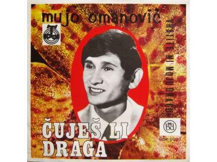 Mujo Omanović - Čuješ Li Draga