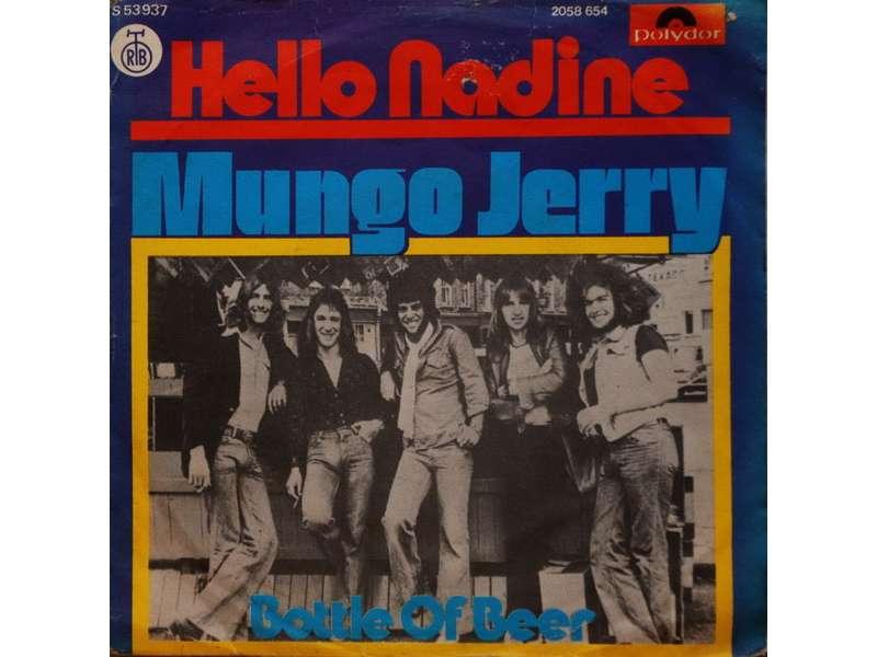 Mungo Jerry - Hello Nadine / Bottle Of Beer