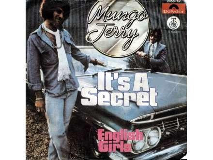 Mungo Jerry - It`s A Secret / English Girls