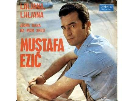 Mustafa Ezić - Ljiljana, Ljiljana / Jedna Rana Na Mom Srcu