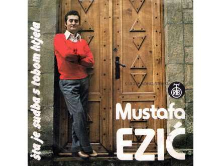 Mustafa Ezić - Šta Je Sudba S Tobom Htjela