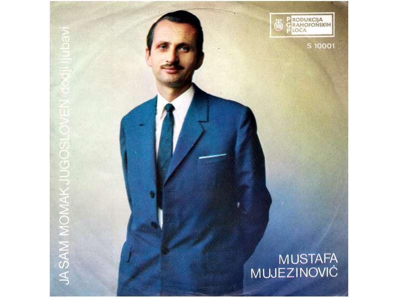 Mustafa Mujezinović - Ja Sam Momak Jugosloven