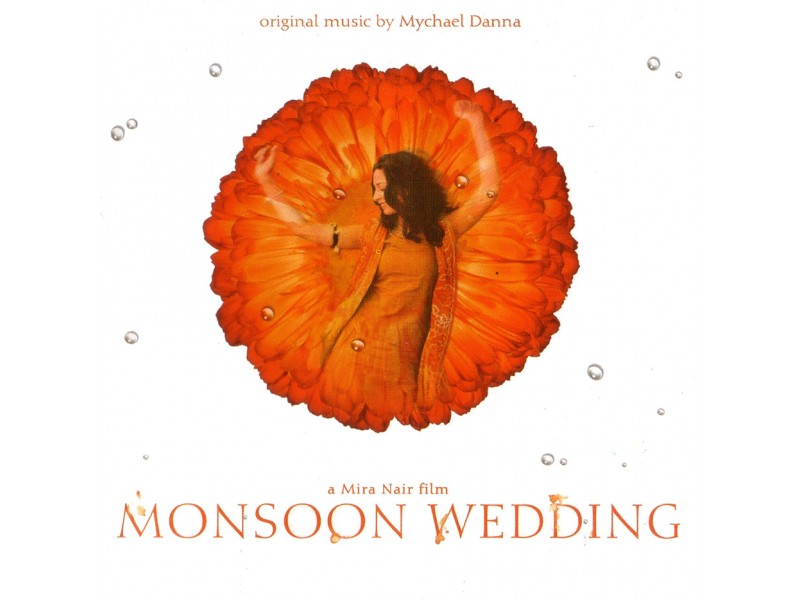 Mychael Danna - Monsoon Wedding