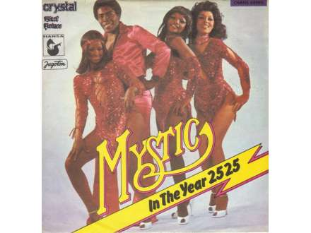 Mystic (5) - In The Year 2525
