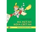 NA METLI KOJA SVETLI - Milomir Kragović