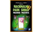 NACIONALNI PARK SRBIJA 2 - Dragoljub Ljubičić Mićko