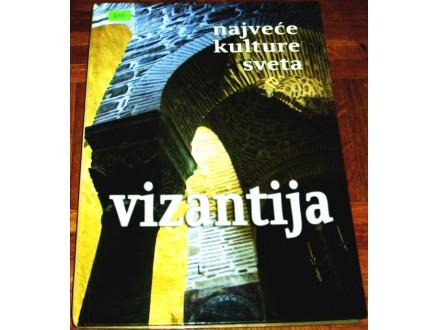NAJVEĆE KULTURE SVETA : VIZANTIJA - Anija Sklijar