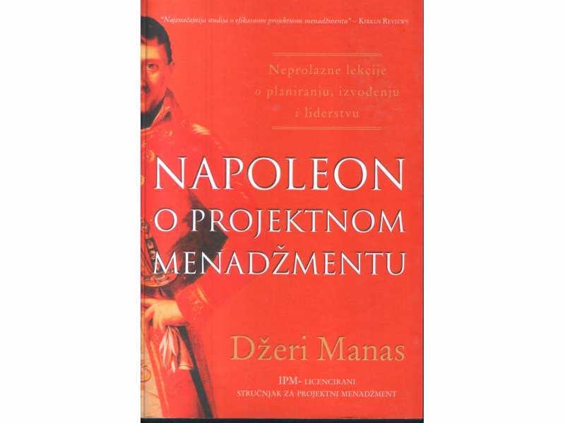 NAPOLEON O PROJEKTNOM MENADŽMENTU -DŽ. MANAS