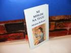 NE MISLIM NA TUGU   Mirjana Bošković