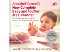 NEW COMPLETE BABY AND TODDLER MEAL PLANNER - Karmel
