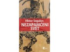 NEZAPAMĆENI SVET - Viktor Segalen
