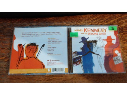 NIGEL KENNEDY AND KROKE BAND – EAST MEETS EAST