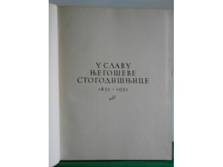 NJEGOŠEV ALBUM-u slavu Njegoševe stogodišnjice1851-1951