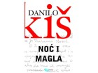 NOĆ I MAGLA - Danilo Kiš