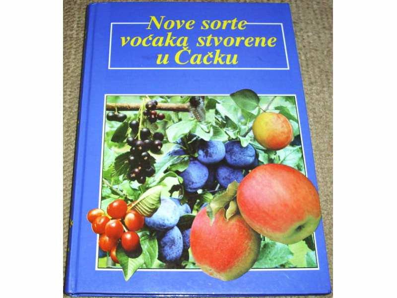 NOVE SORTE VOĆAKA STVORENE U ČAČKU - Dr Stojan Jevtić