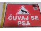 NOVO-NALEPNICA`ČUVAJ SE PSA`-330x240mm