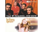 NSYNC, Britney Spears - Your #1 Requests...And More!