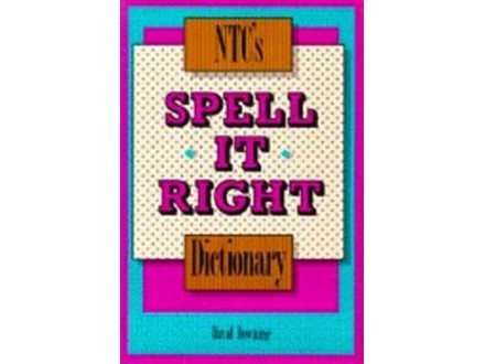 NTC`S SPELL IT RIGHT DICTIONARY, DAWID DOWNING