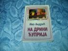 Na Drini cuprija - Ivo Andric