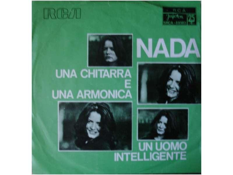 Nada (8) - Una Chitarra E Una Armonica / Un Uomo Intelligente