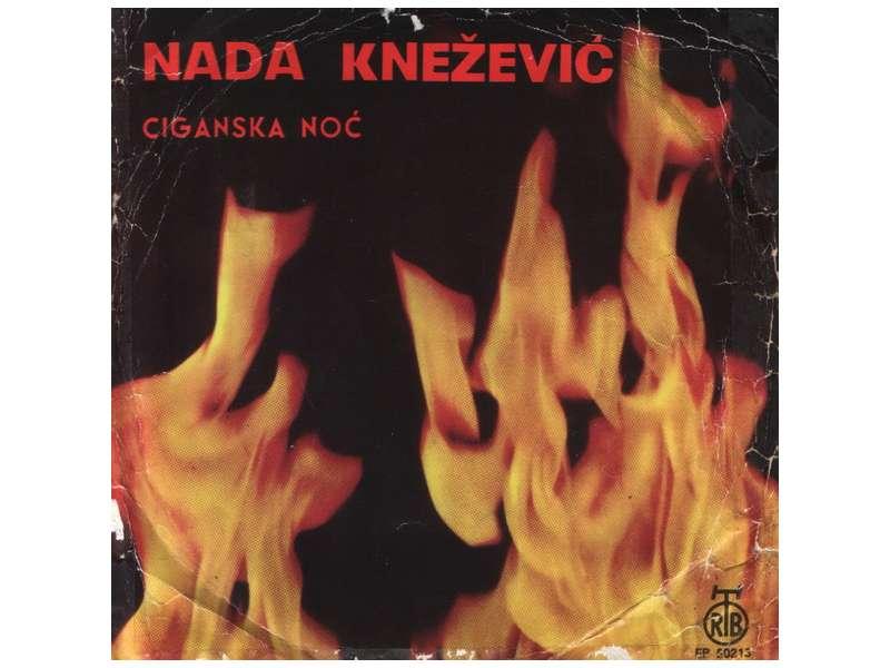 Nada Knežević - Ciganska Noć