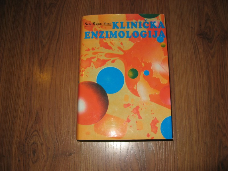 Nada Majkić- Singh - Klinička enzimologija