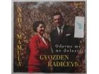 Nada Mamula I Gvozden Raicevic- Odavno mi ne dolazis