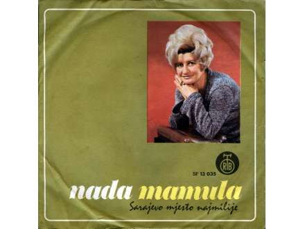 Nada Mamula - Sarajevo Mjesto Najmilije