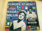 Nada and Milija - Europe At Night