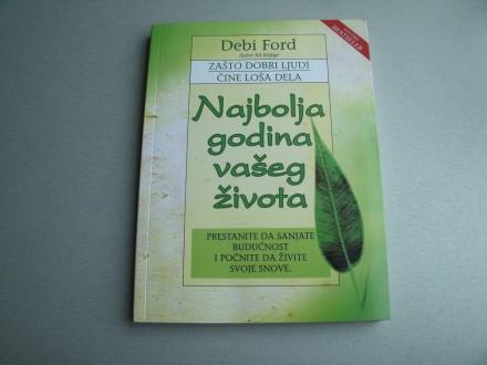 Najbolja godina vašeg života - Debi Ford