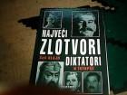 Najveci zlotvori i diktatori u istoriji