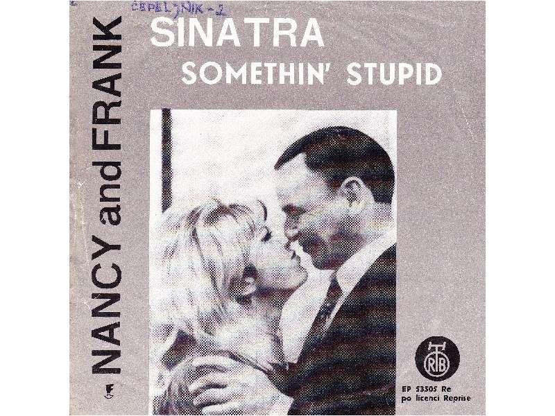 Nancy Sinatra, Frank Sinatra - Somethin` Stupid / Strangers In The Night