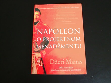 Napoleon o projektnom menadzmentu Dzeri Manas